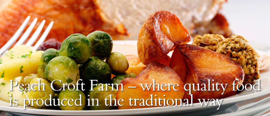 Peach Croft Farm - where quality food is produce in the traditional way